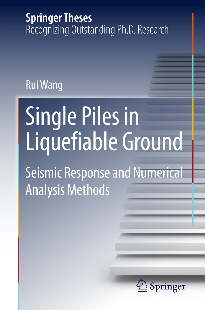 Wang, Rui - Single Piles in Liquefiable Ground, ebook