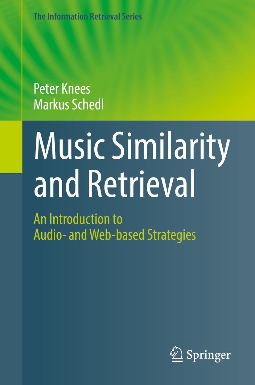 Knees, Peter - Music Similarity and Retrieval, ebook