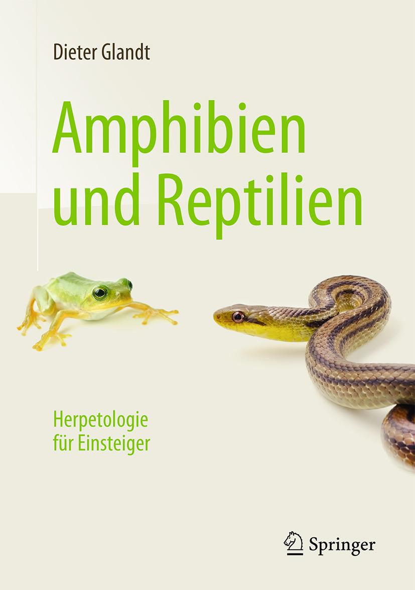 Glandt, Dieter - Amphibien und Reptilien, ebook