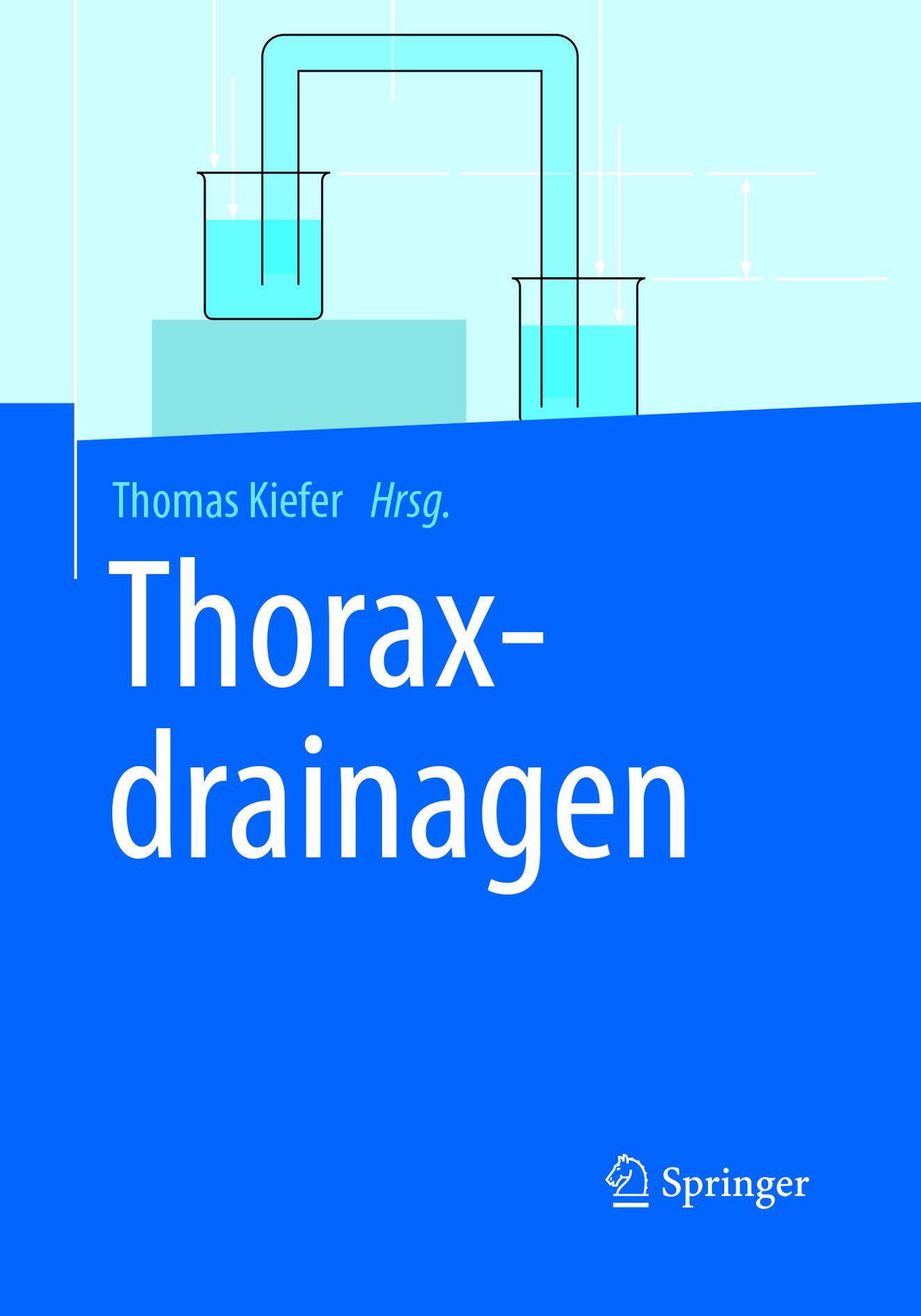 Kiefer, Thomas - Thoraxdrainagen, ebook