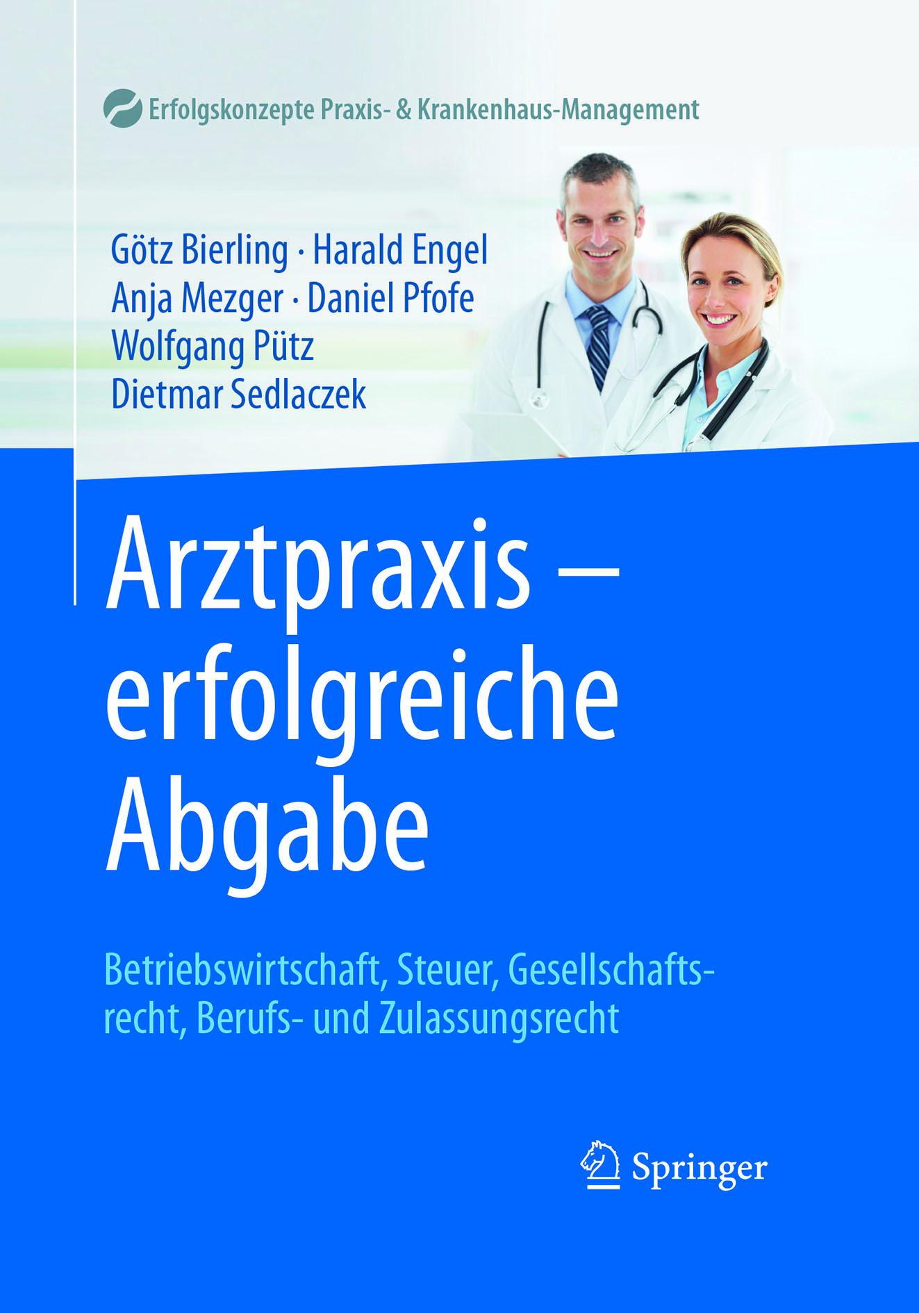 Bierling, Götz - Arztpraxis - erfolgreiche Abgabe, ebook