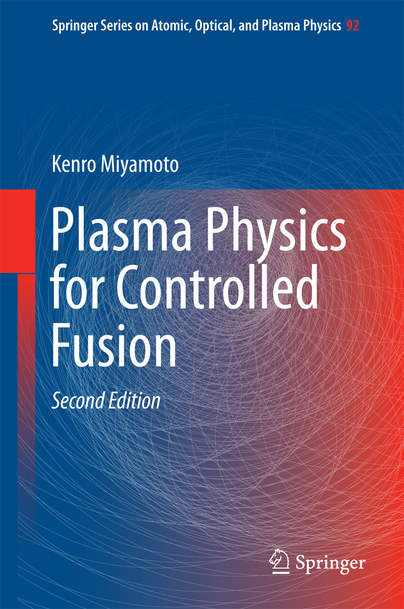 Miyamoto, Kenro - Plasma Physics for Controlled Fusion, ebook