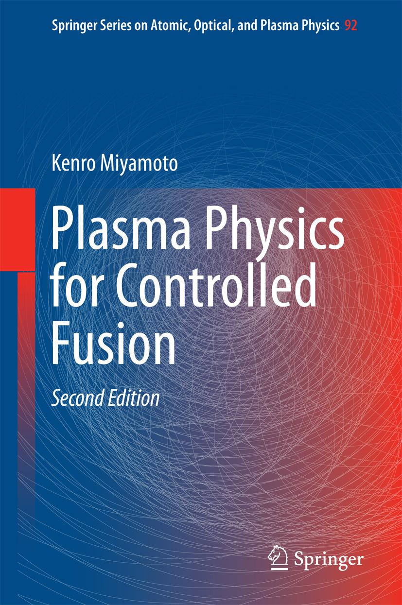 Miyamoto, Kenro - Plasma Physics for Controlled Fusion, e-bok