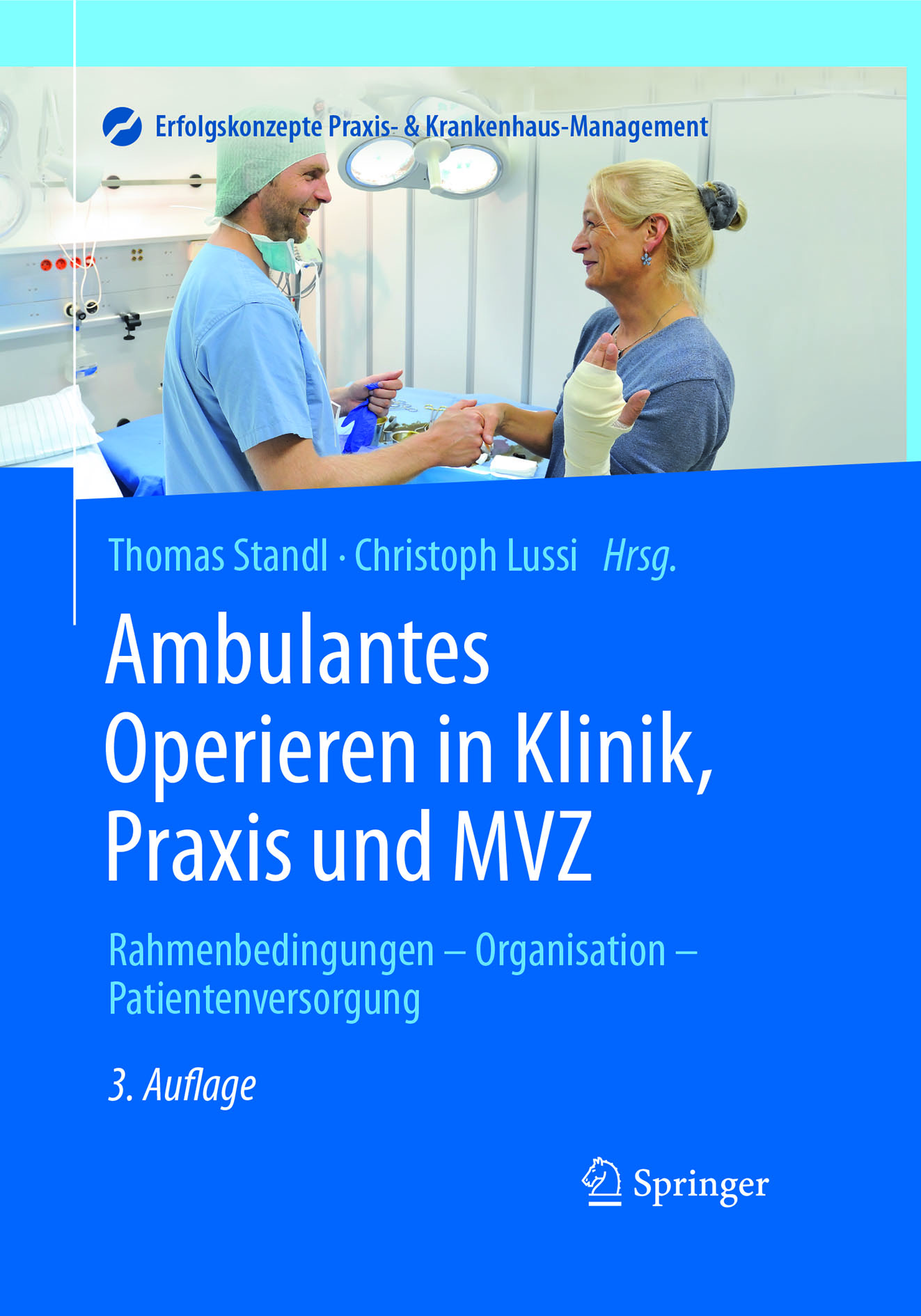 Lussi, Christoph - Ambulantes Operieren in Klinik, Praxis und MVZ, ebook