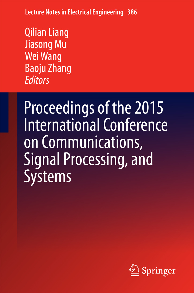 Liang, Qilian - Proceedings of the 2015 International Conference on Communications, Signal Processing, and Systems, ebook