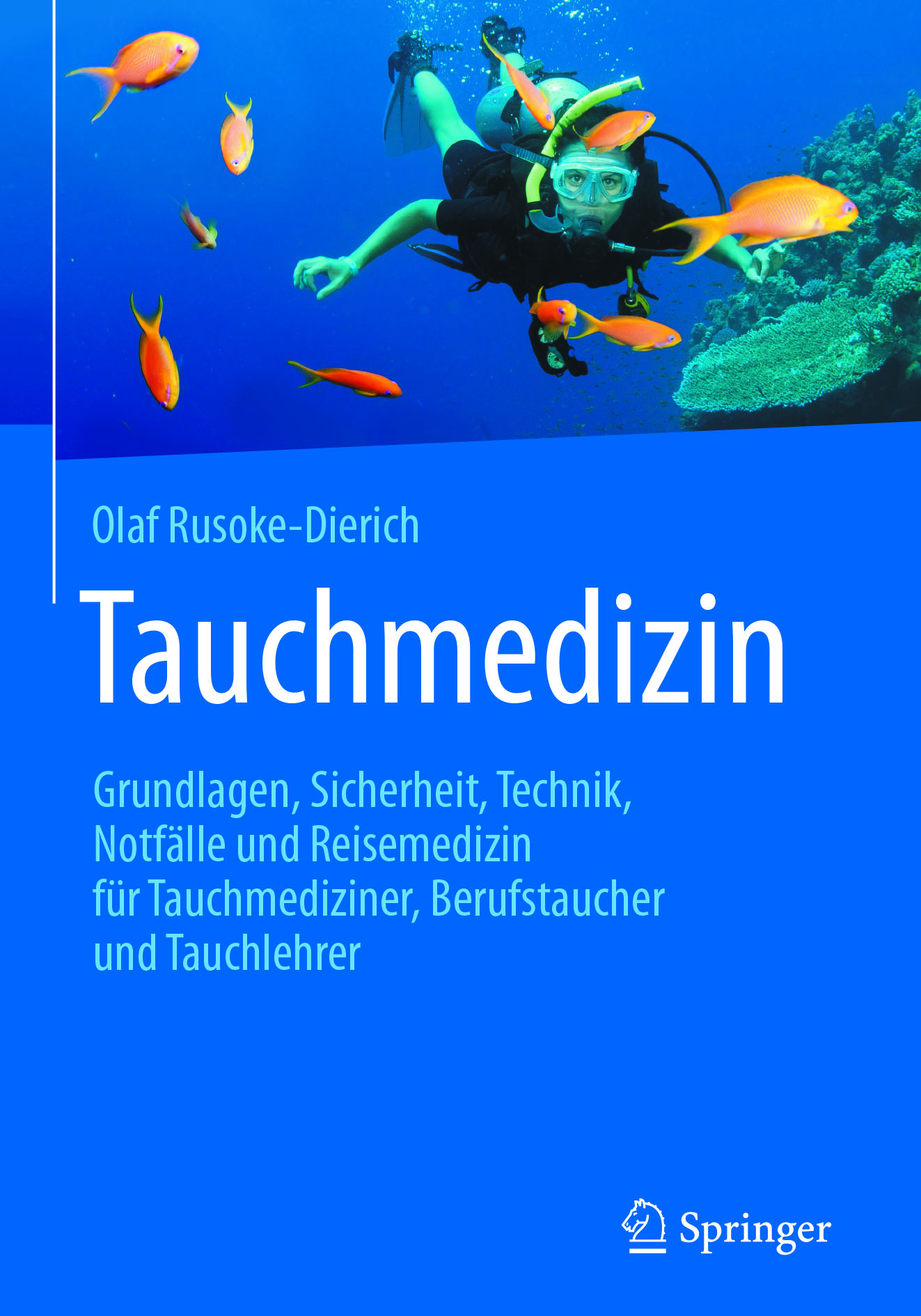 Rusoke-Dierich, Olaf - Tauchmedizin, ebook