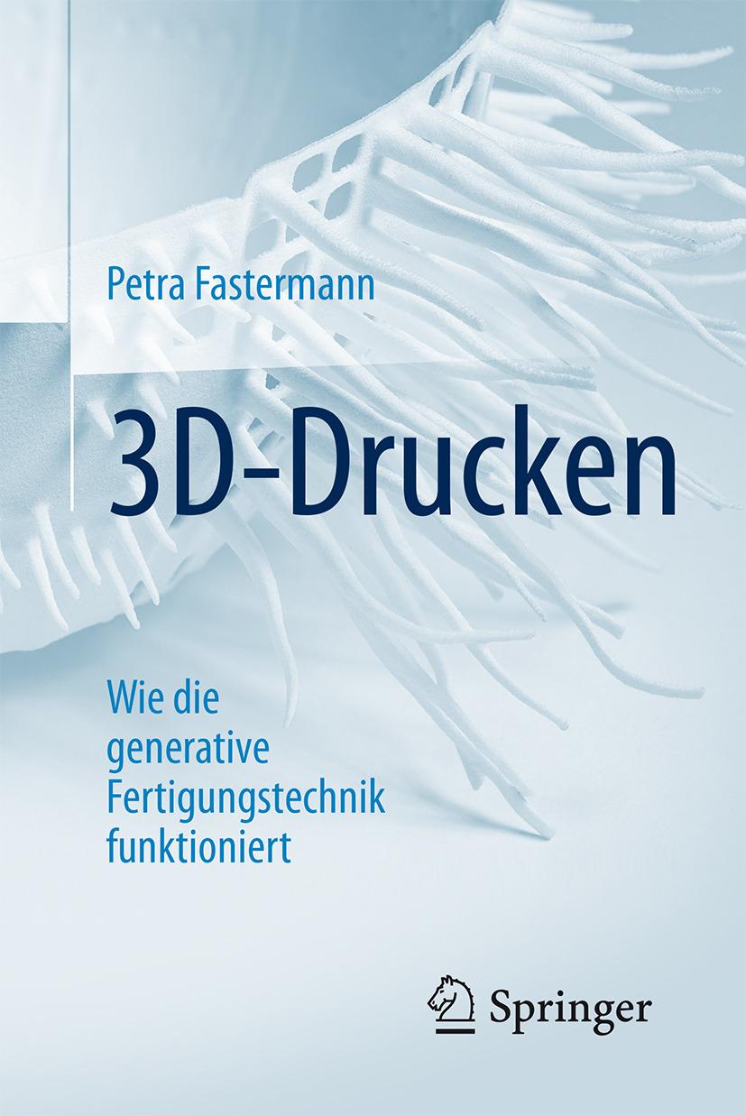 Fastermann, Petra - 3D-Drucken, ebook