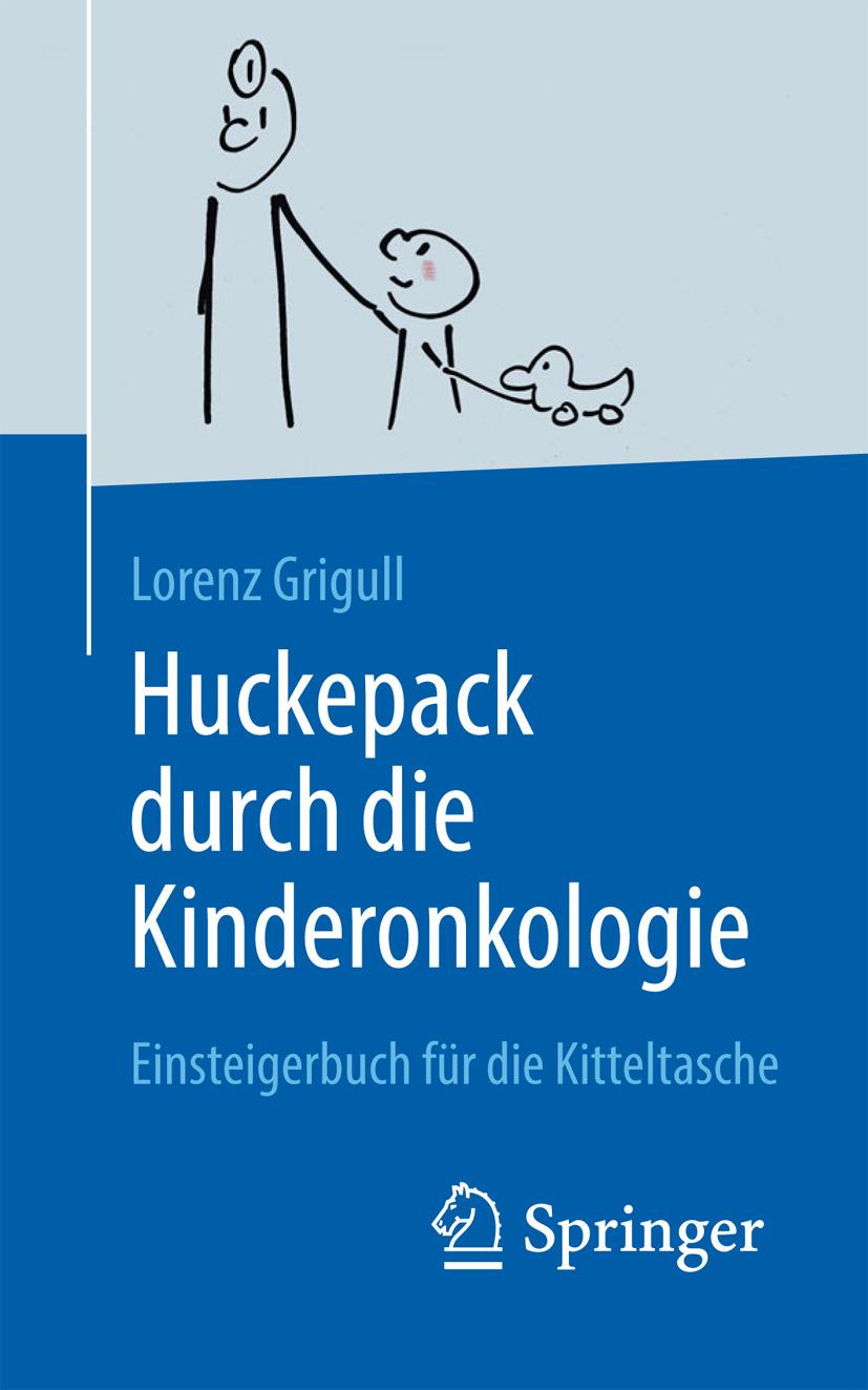 Grigull, Lorenz - Huckepack durch die Kinderonkologie, ebook
