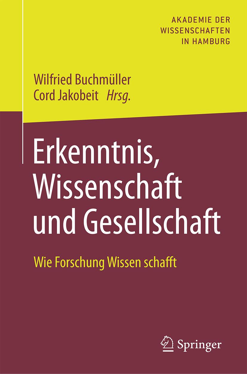 Buchmüller, Wilfried - Erkenntnis, Wissenschaft und Gesellschaft, ebook