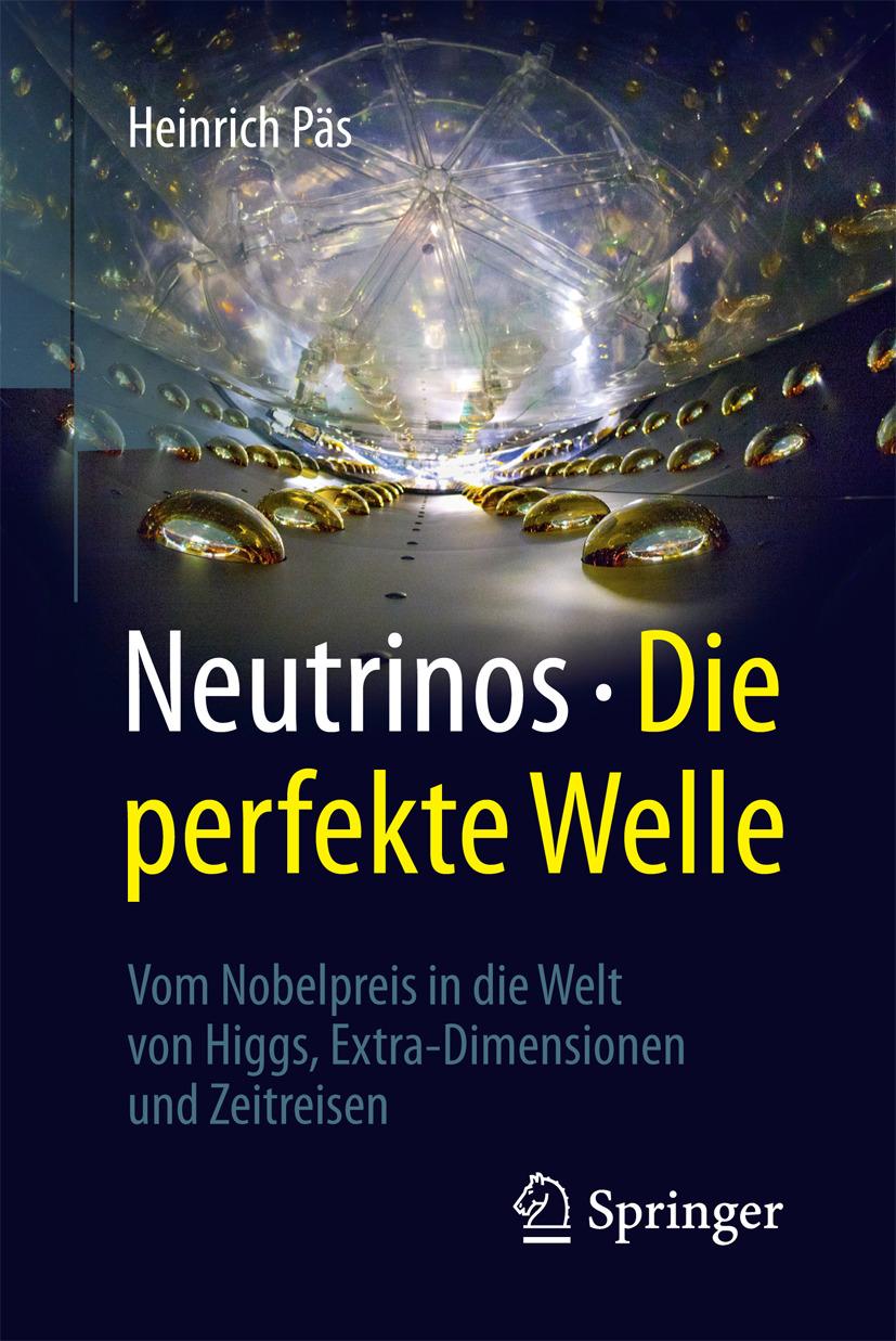 Päs, Heinrich - Neutrinos - die perfekte Welle, ebook