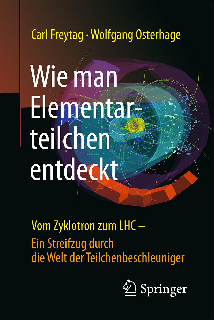 Freytag, Carl - Wie man Elementarteilchen entdeckt, ebook