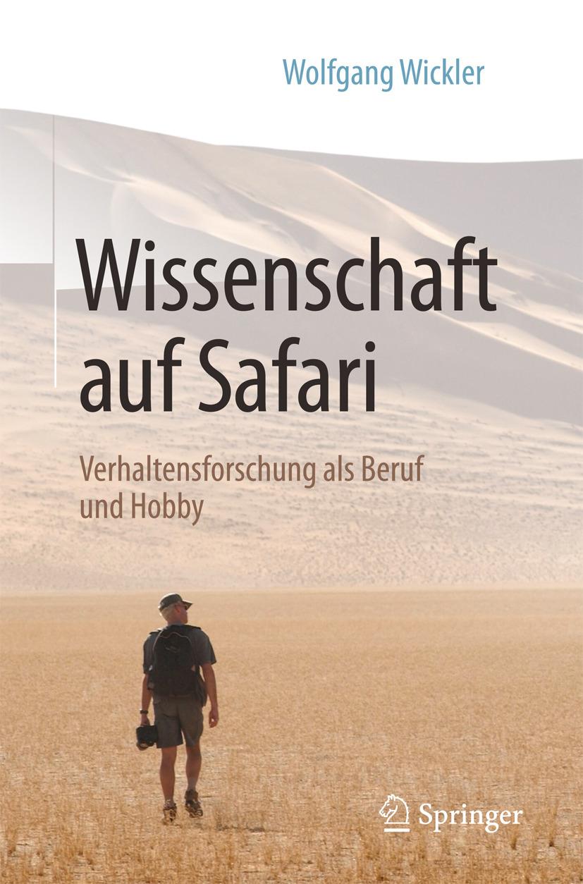 Wickler, Wolfgang - Wissenschaft auf Safari, ebook
