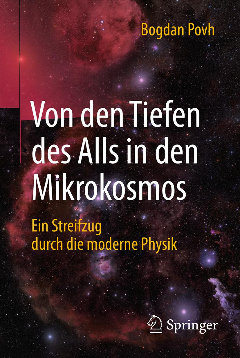 Povh, Bogdan - Von den Tiefen des Alls in den Mikrokosmos, ebook
