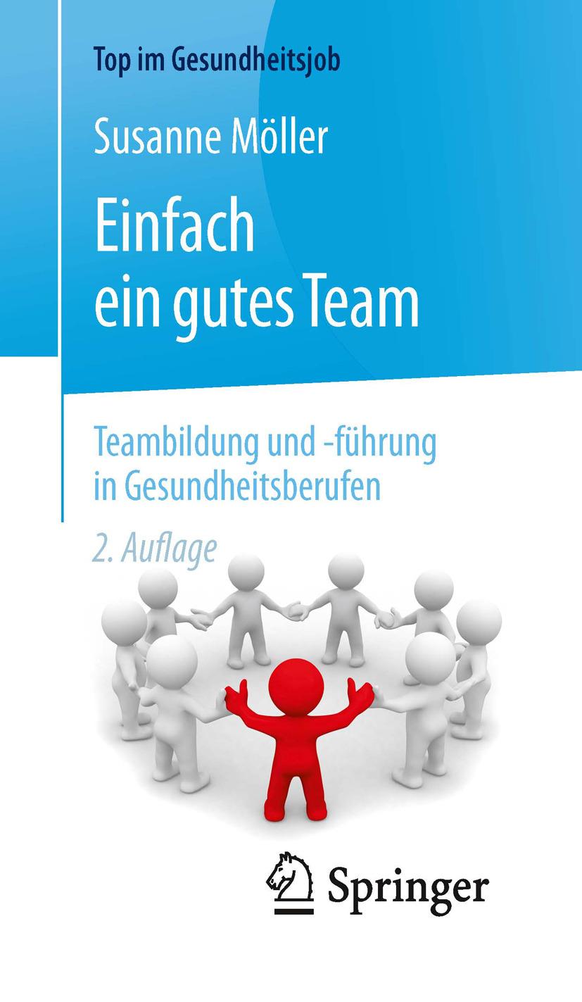 Möller, Susanne - Einfach ein gutes Team - Teambildung und -führung in Gesundheitsberufen, ebook