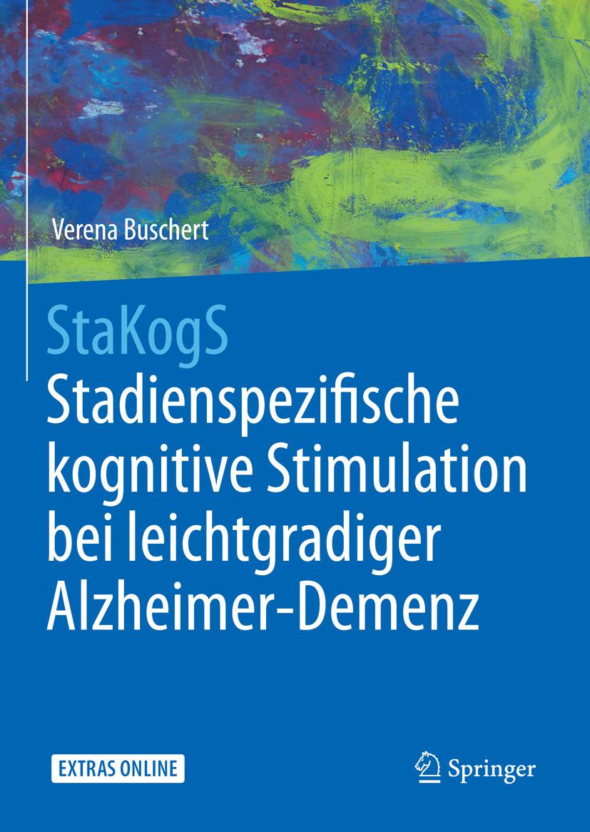 Buschert, Verena - StaKogS – Stadienspezifische kognitive Stimulation bei leichtgradiger Alzheimer-Demenz, ebook