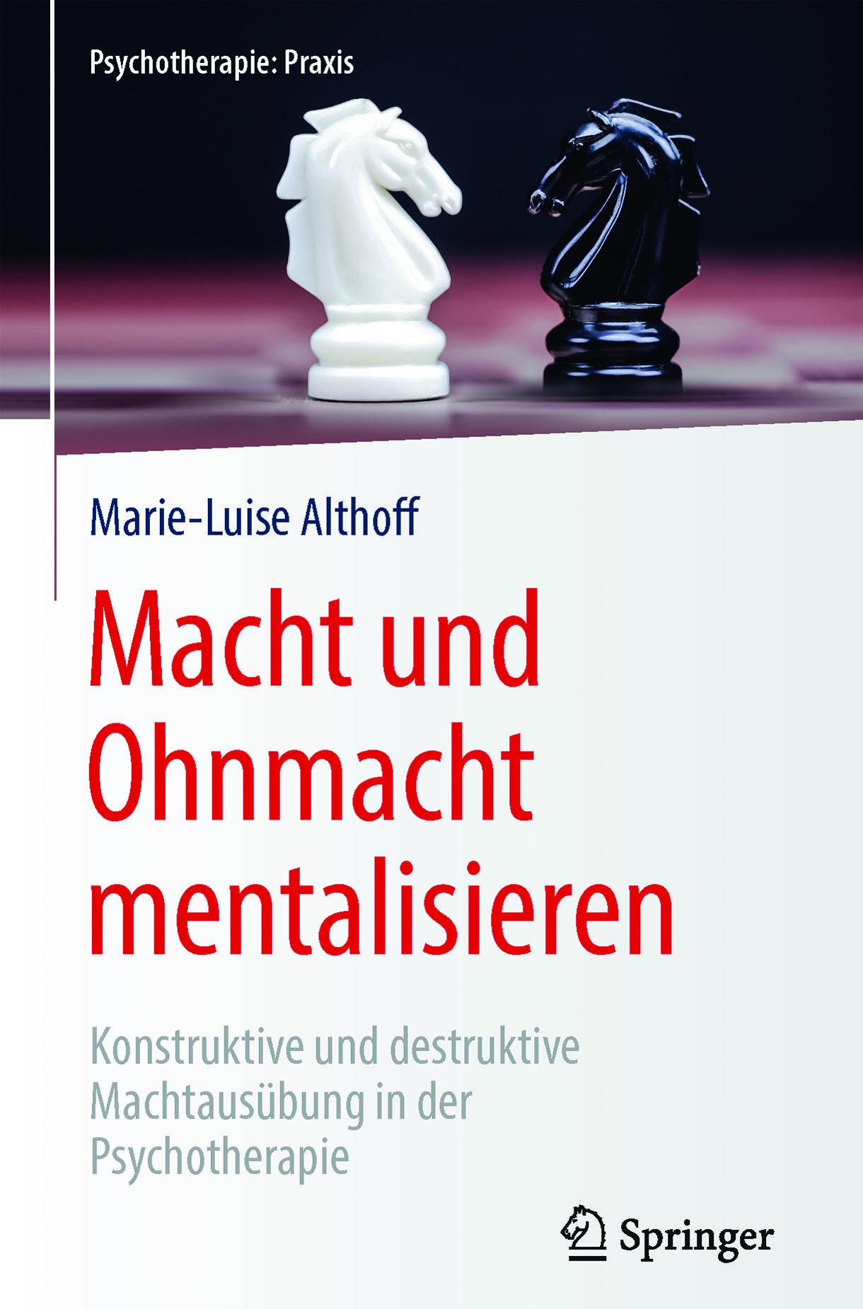 Althoff, Marie-Luise - Macht und Ohnmacht mentalisieren, ebook