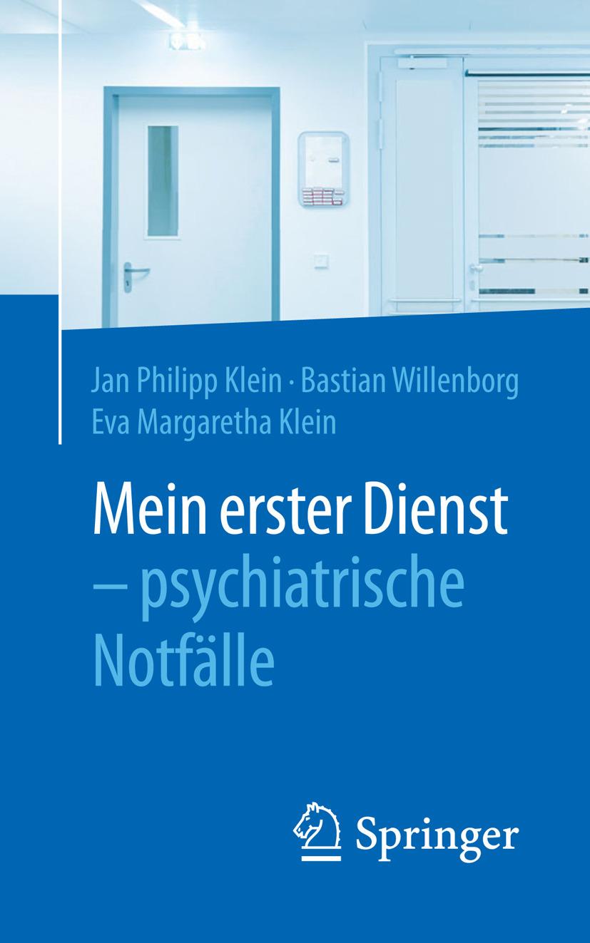 Klein, Eva Margaretha - Mein erster Dienst – psychiatrische Notfälle, ebook