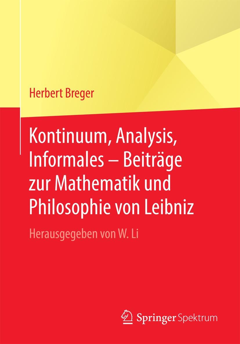 Breger, Herbert - Kontinuum, Analysis, Informales – Beiträge zur Mathematik und Philosophie von Leibniz, ebook