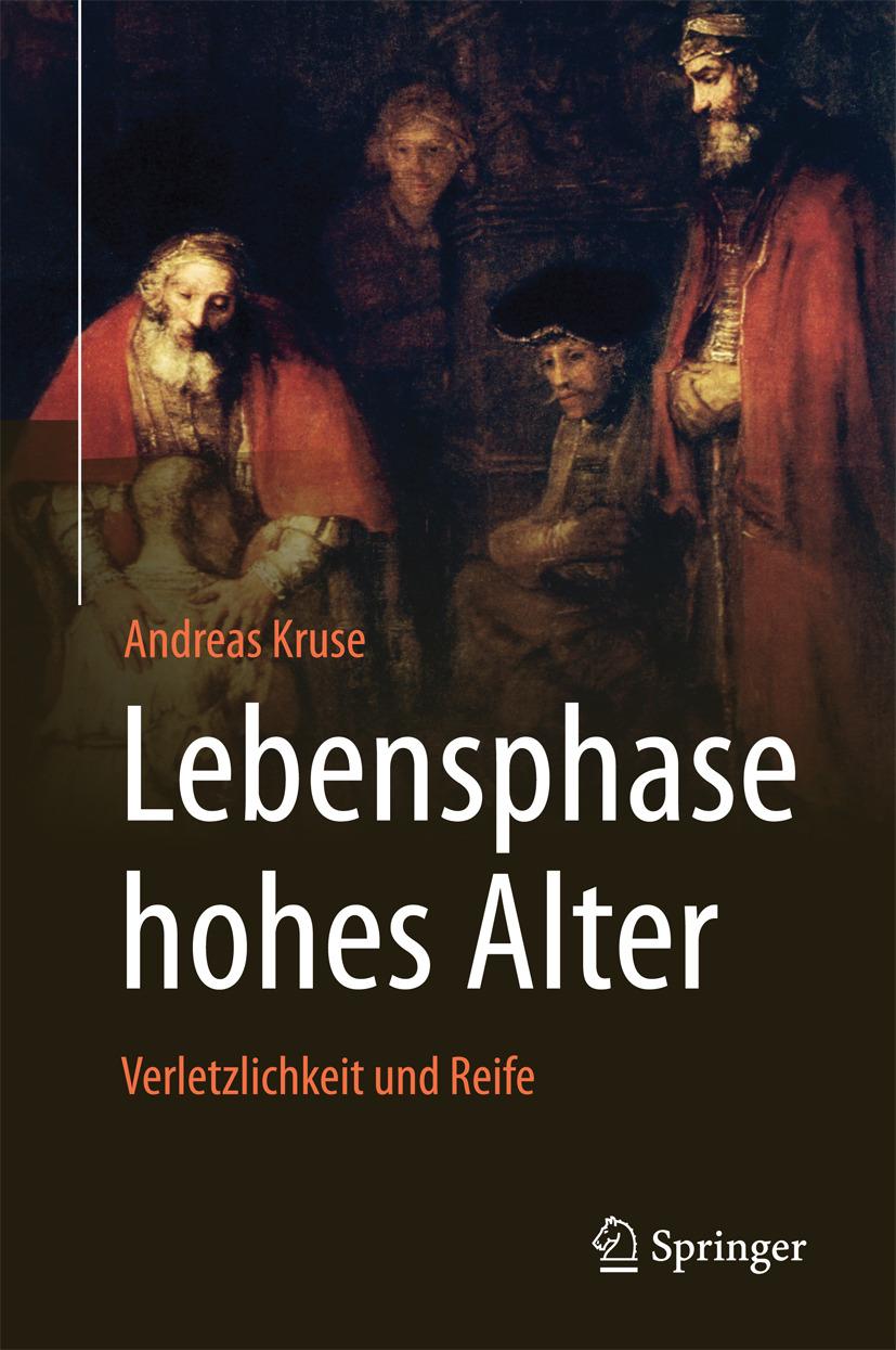Kruse, Andreas - Lebensphase hohes Alter: Verletzlichkeit und Reife, e-kirja