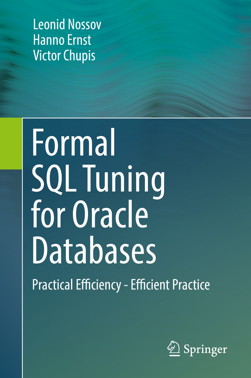 Chupis, Victor - Formal SQL Tuning for Oracle Databases, ebook