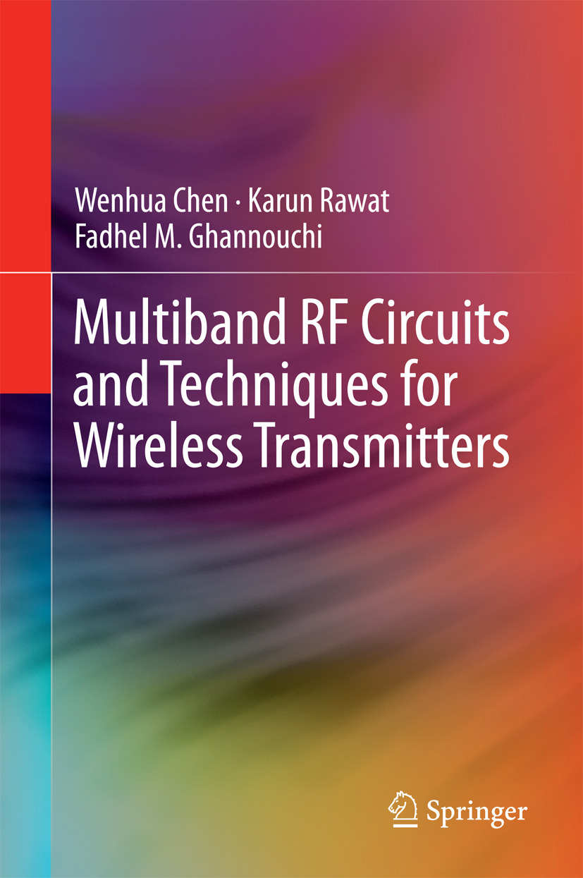 Chen, Wenhua - Multiband RF Circuits and Techniques for Wireless Transmitters, ebook