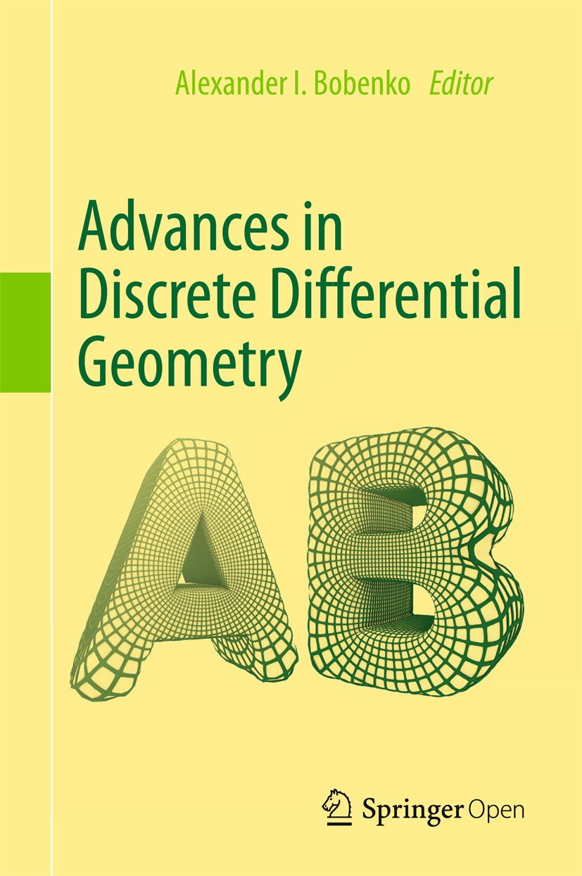Bobenko, Alexander I. - Advances in Discrete Differential Geometry, ebook
