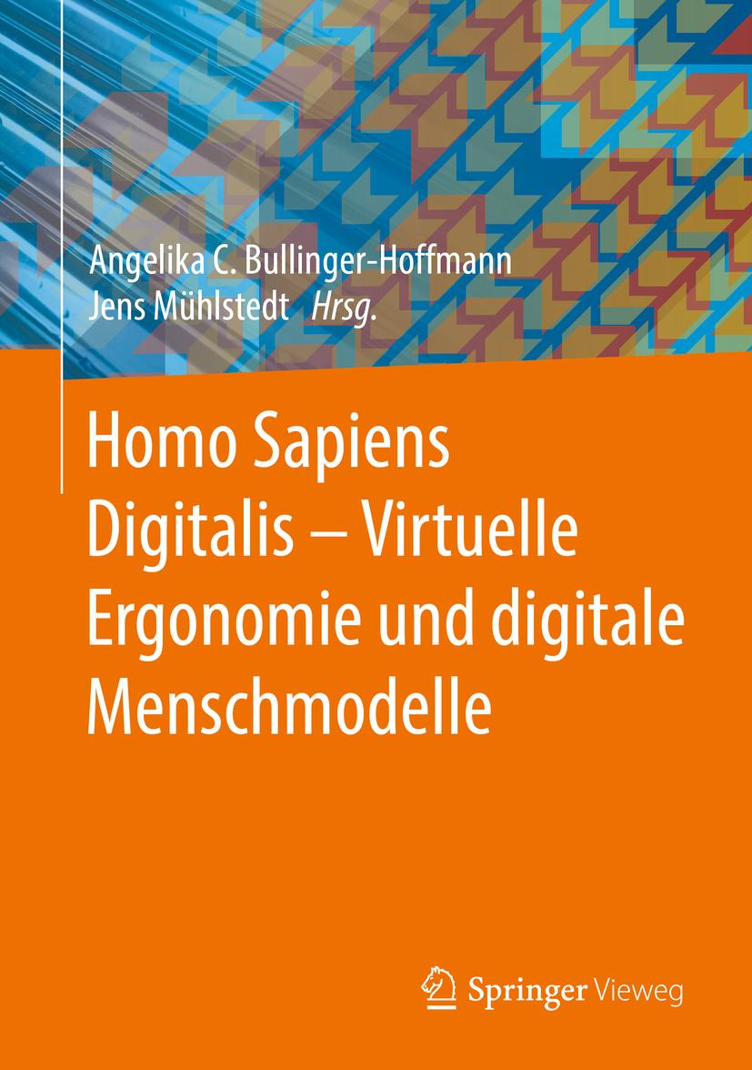 Bullinger-Hoffmann, Angelika C. - Homo Sapiens Digitalis - Virtuelle Ergonomie und digitale Menschmodelle, ebook