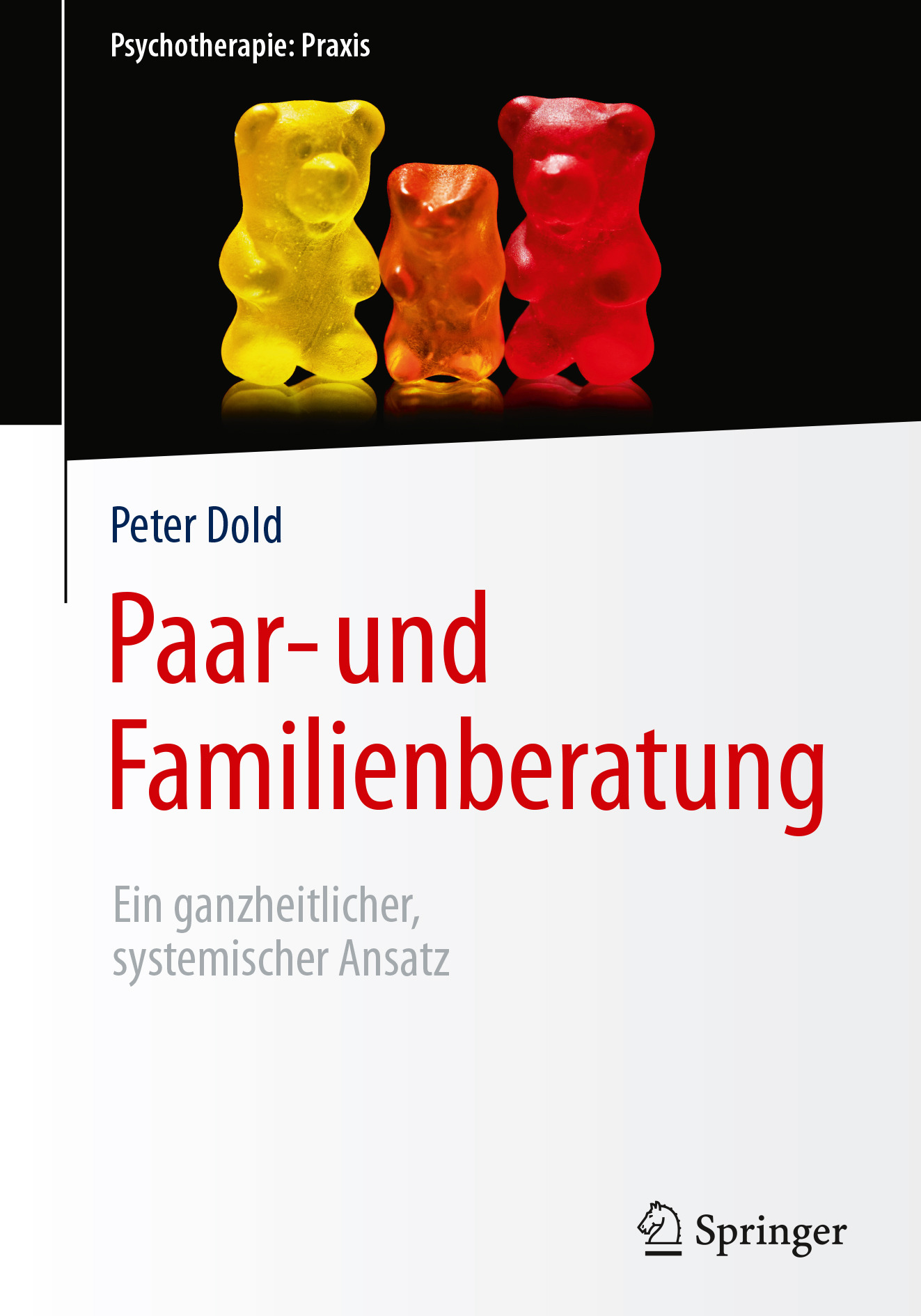 Dold, Peter - Paar- und Familienberatung, ebook