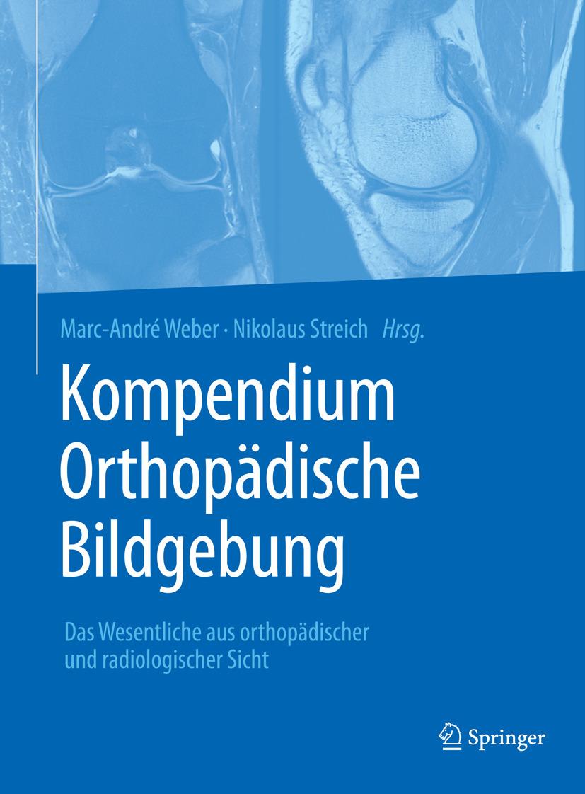 Streich, Nikolaus - Kompendium Orthopädische Bildgebung, ebook