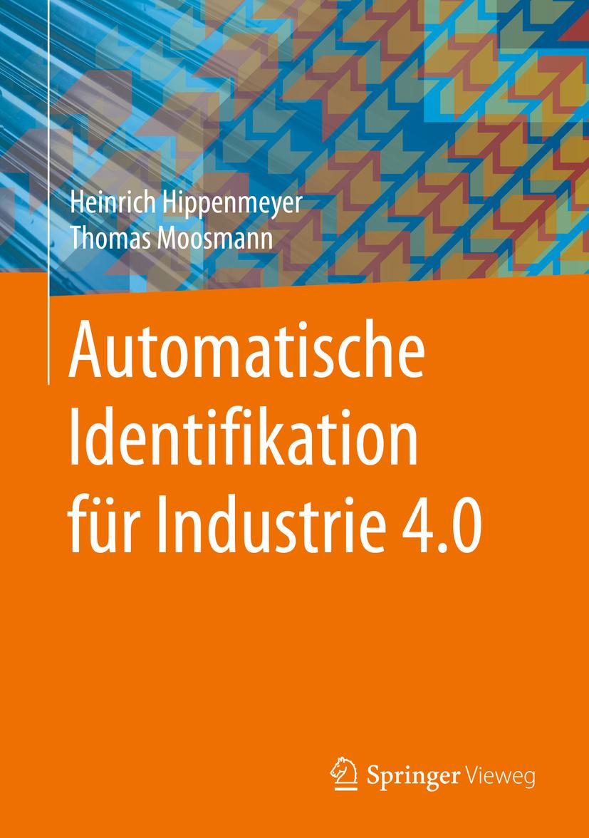 Hippenmeyer, Heinrich - Automatische Identifikation für Industrie 4.0, ebook