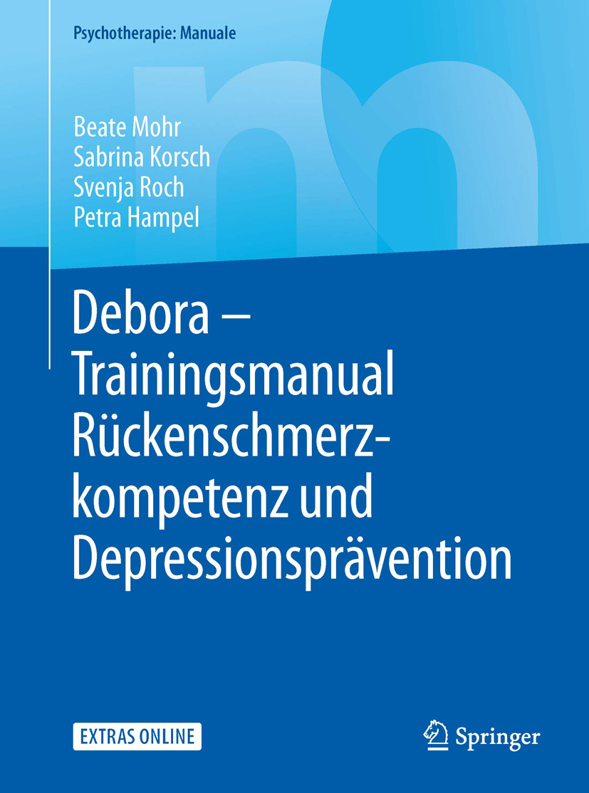 Hampel, Petra - Debora – Trainingsmanual Rückenschmerzkompetenz und Depressionsprävention, ebook