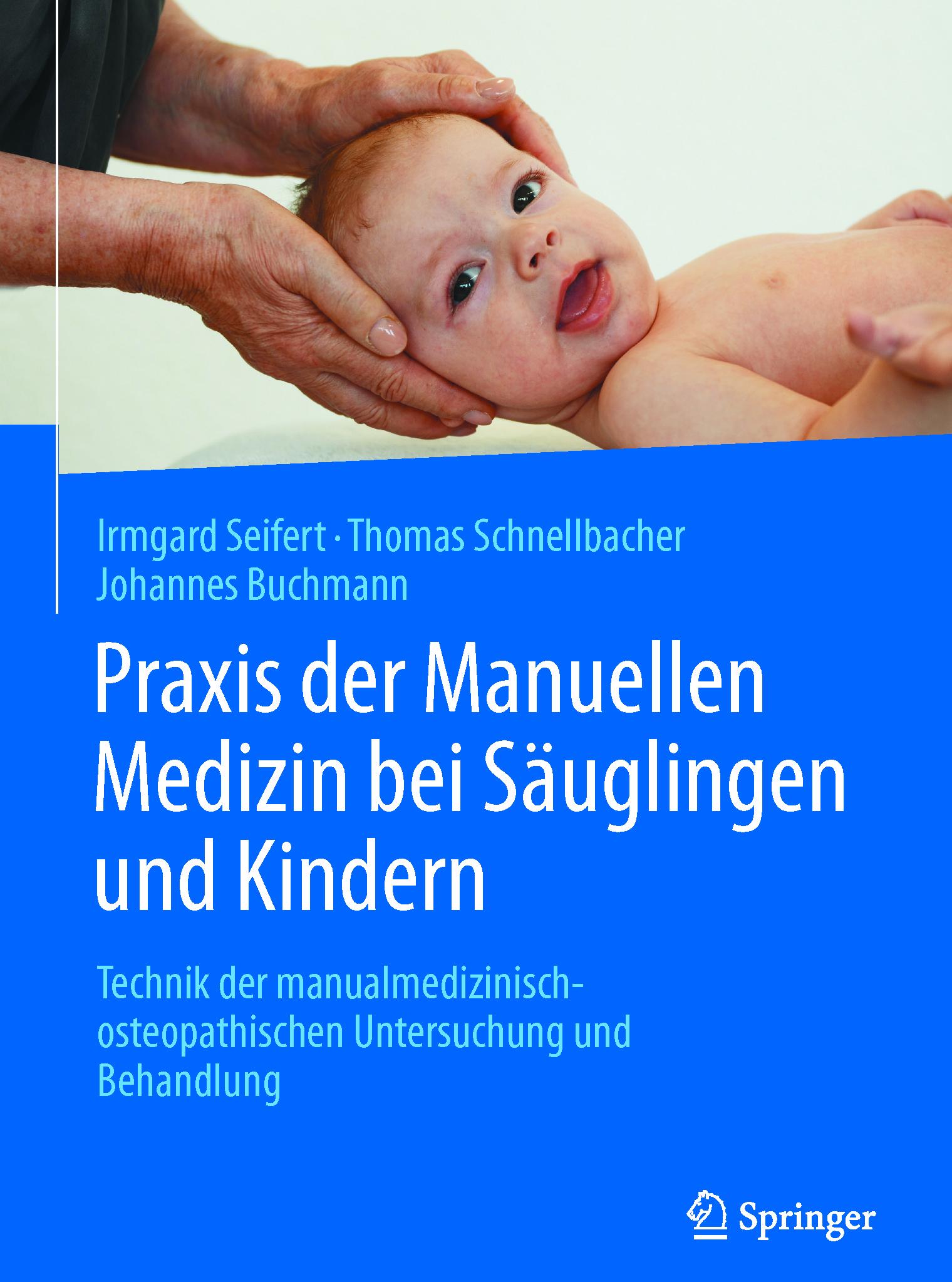 Buchmann, Johannes - Praxis der Manuellen Medizin bei Säuglingen und Kindern, ebook
