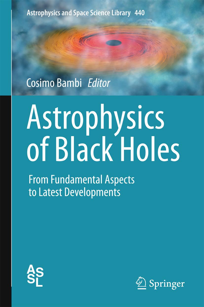 Bambi, Cosimo - Astrophysics of Black Holes, ebook
