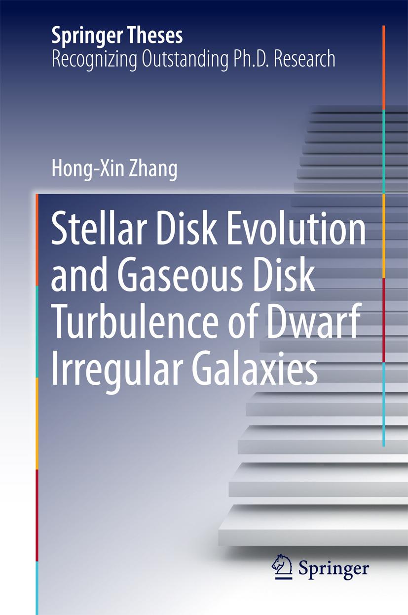 Zhang, Hong-Xin - Stellar Disk Evolution and Gaseous Disk Turbulence of Dwarf Irregular Galaxies, ebook