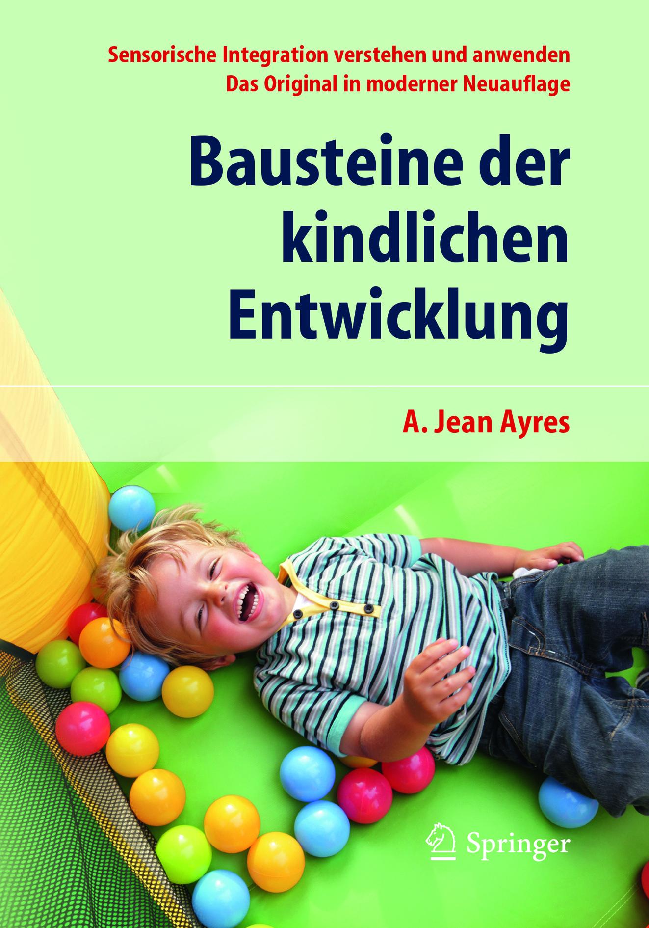 Ayres, A. Jean - Bausteine der kindlichen Entwicklung, ebook