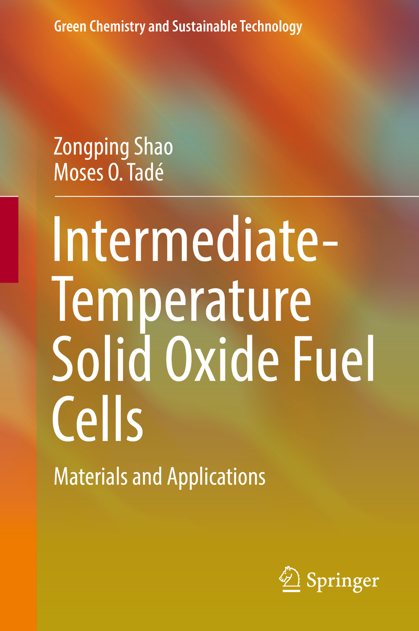 Shao, Zongping - Intermediate-Temperature Solid Oxide Fuel Cells, ebook
