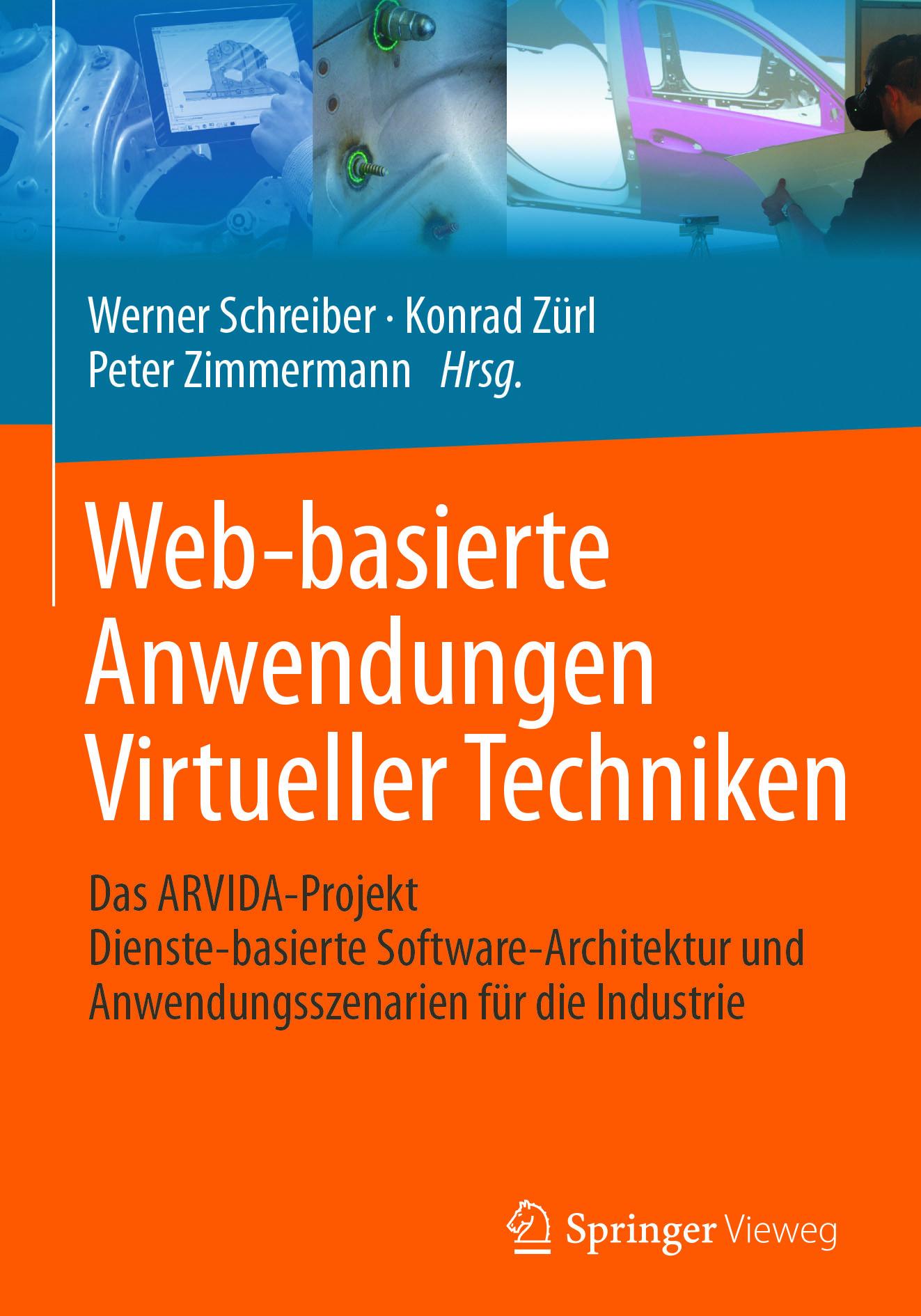Schreiber, Werner - Web-basierte Anwendungen Virtueller Techniken, ebook
