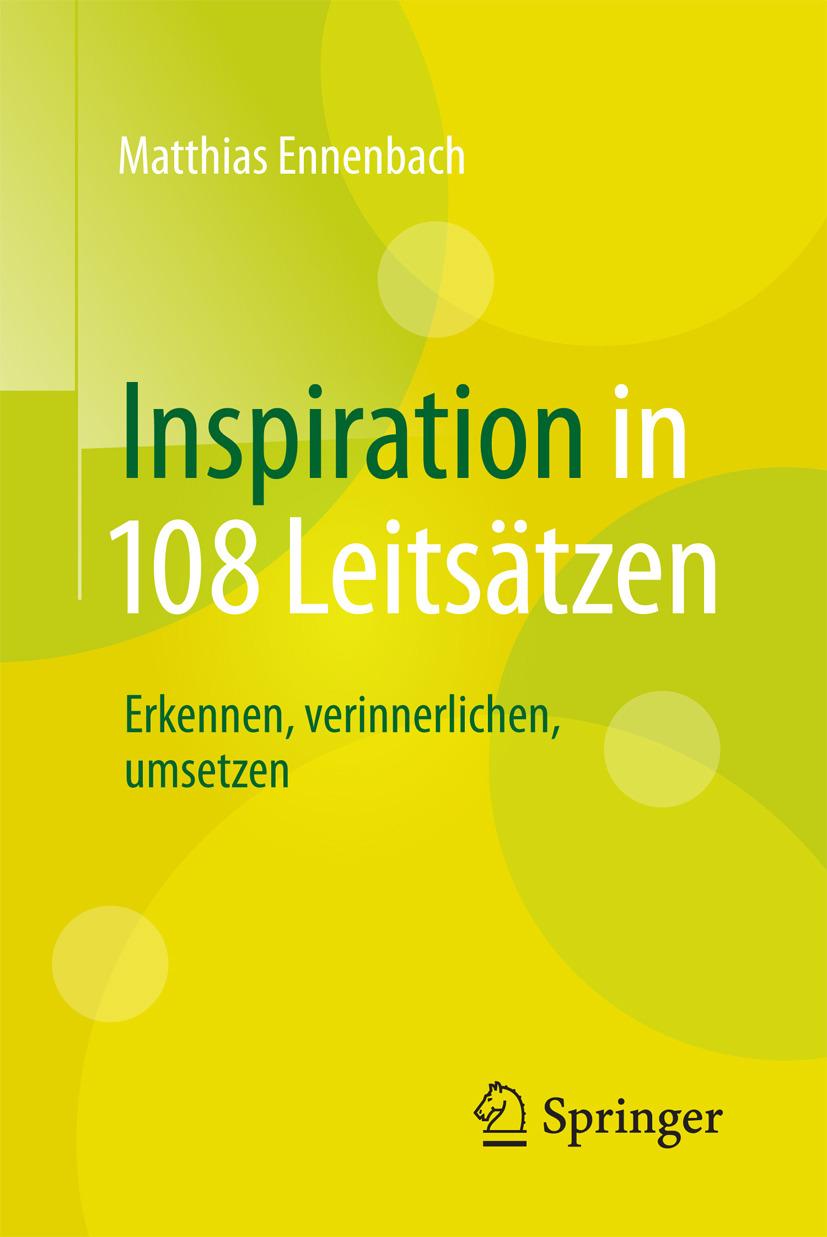 Ennenbach, Matthias - Inspiration in 108 Leitsätzen, ebook