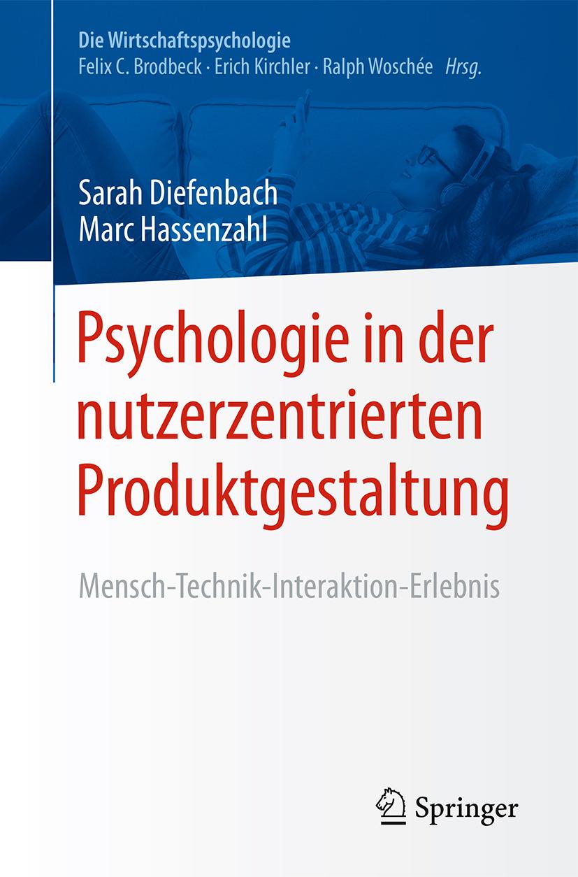 Diefenbach, Sarah - Psychologie in der nutzerzentrierten Produktgestaltung, ebook