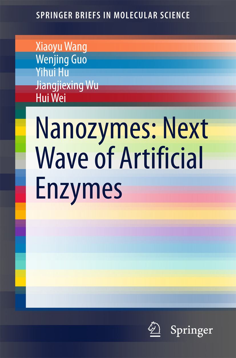Guo, Wenjing - Nanozymes: Next Wave of Artificial Enzymes, ebook