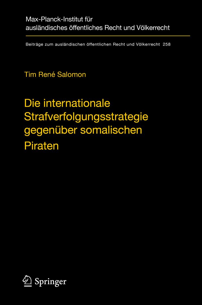 Salomon, Tim René - Die internationale Strafverfolgungsstrategie gegenüber somalischen Piraten, e-kirja