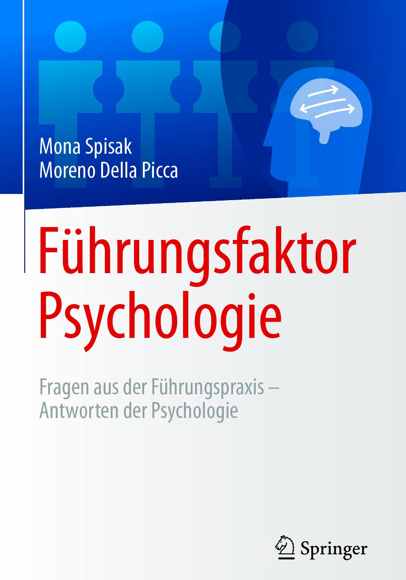 Picca, Moreno Della - Führungsfaktor Psychologie, e-bok