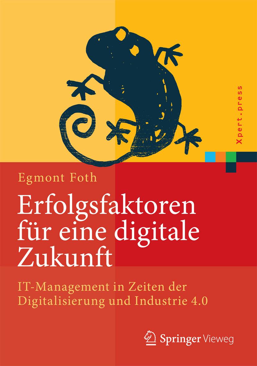 Foth, Egmont - Erfolgsfaktoren für eine digitale Zukunft, ebook