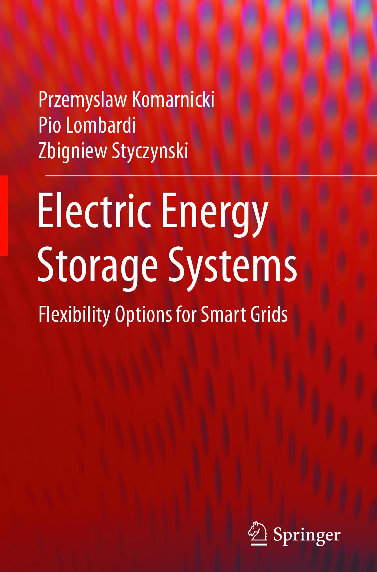 Komarnicki, Przemyslaw - Electric Energy Storage Systems, ebook
