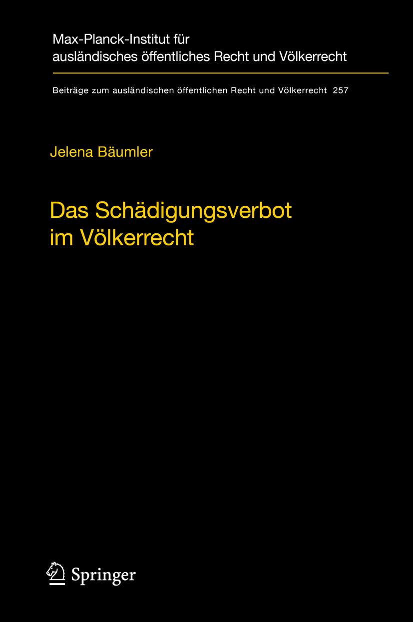 Bäumler, Jelena - Das Schädigungsverbot im Völkerrecht, ebook