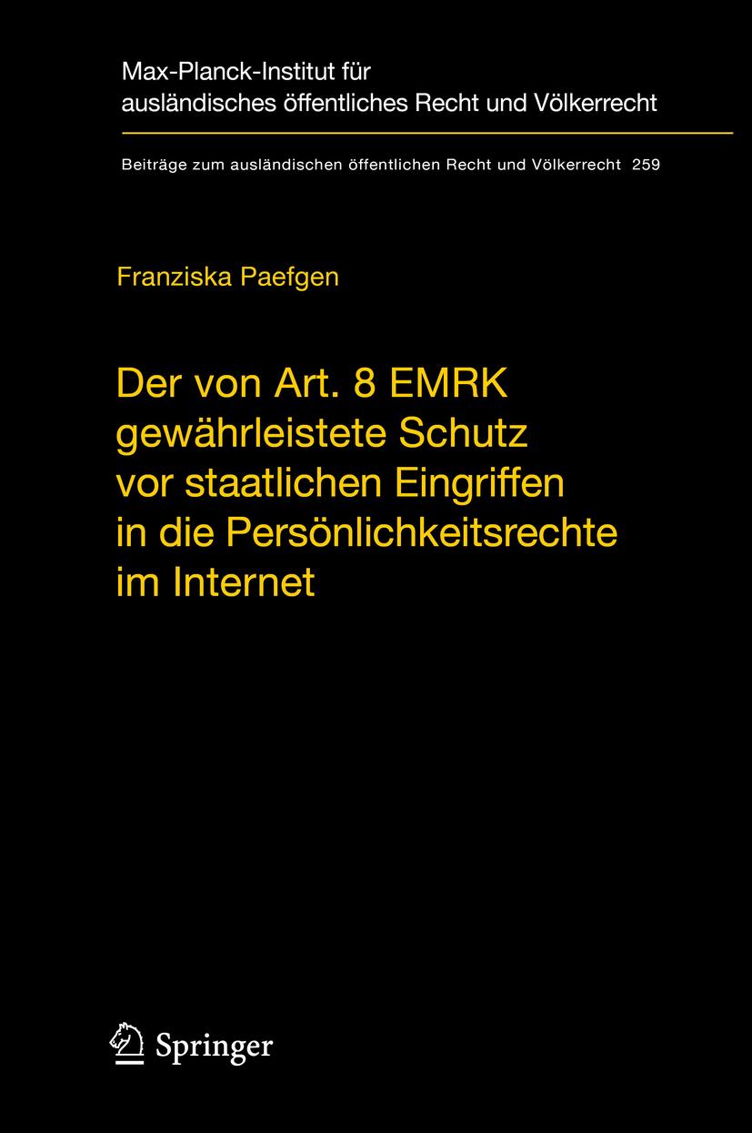 Paefgen, Franziska - Der von Art. 8 EMRK gewährleistete Schutz vor staatlichen Eingriffen in die Persönlichkeitsrechte im Internet, ebook