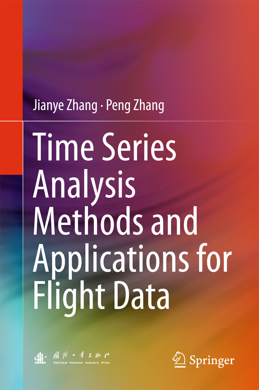 Zhang, Jianye - Time Series Analysis Methods and Applications for Flight Data, ebook