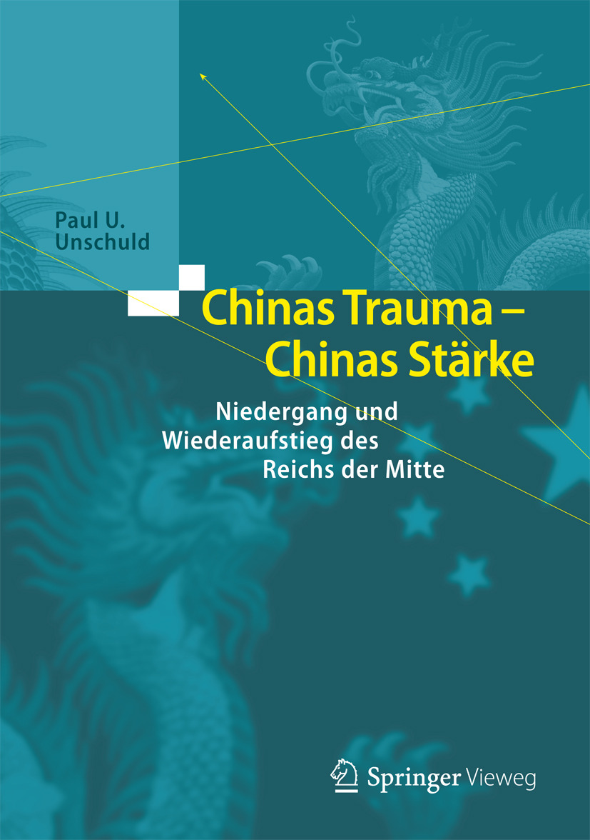 Unschuld, Paul U. - Chinas Trauma – Chinas Stärke, ebook