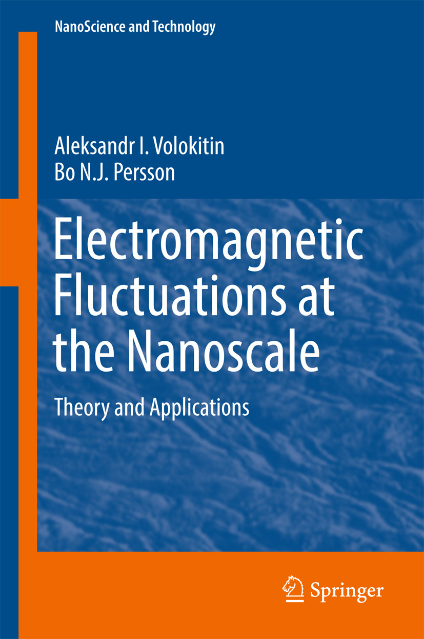 Persson, Bo N.J. - Electromagnetic Fluctuations at the Nanoscale, ebook
