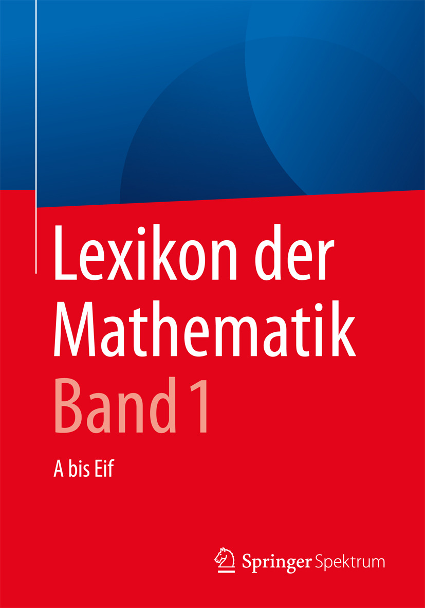Walz, Guido - Lexikon der Mathematik: Band 1, ebook